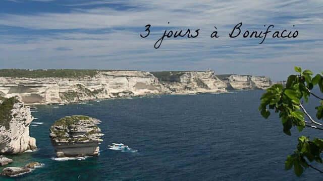 Visiter Bonifacio en 3 jours